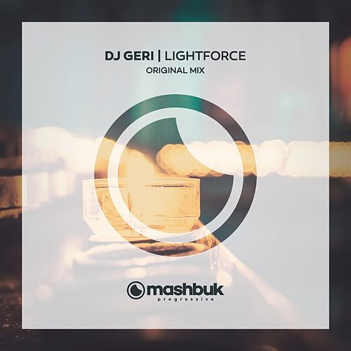 LightForce by DJ Geri