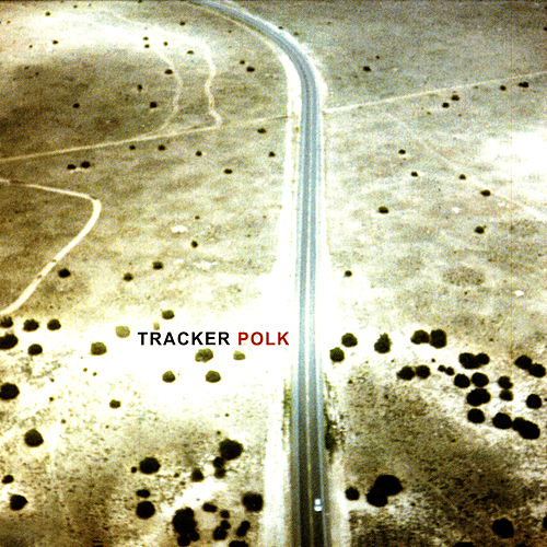 Play & Download Polk by Tracker | Napster