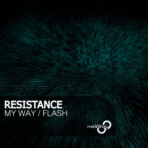 My Way - Single by Resistance