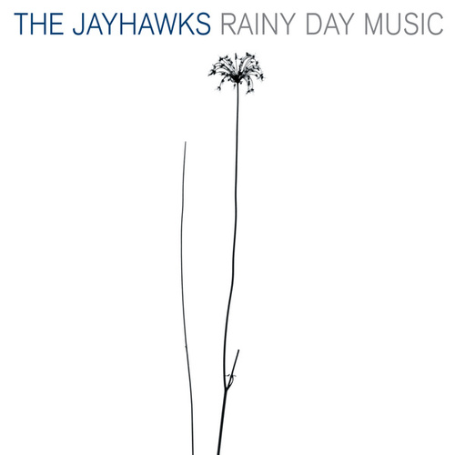 Play & Download Rainy Day Music by The Jayhawks | Napster