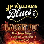 Smokin' Hot (Live) by JP Williams Blues Band
