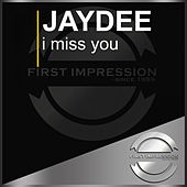 I Miss You by JayDee