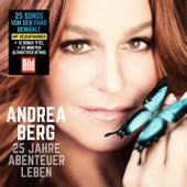25 Jahre Abenteuer Leben von Andrea Berg