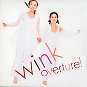 Overture! (Remastered 2014) by Wink