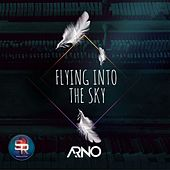 Flying into the Sky - Single by Arno
