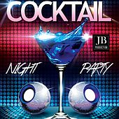 Cocktail Night Party by Various Artists