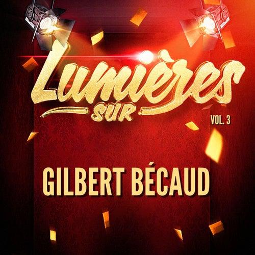 Lumières sur Gilbert Bécaud, Vol. 3 de Gilbert Becaud