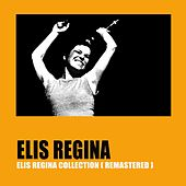 Elis Regina Collection (Remastered) by Elis Regina