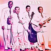 Always by The Ink Spots