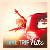 Girl Trip Hits by Various Artists