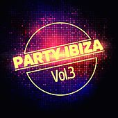 Party Ibiza, Vol. 3 by Various Artists
