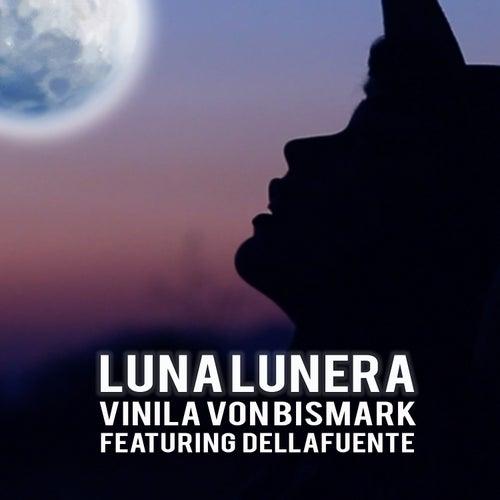 Luna Lunera de Vinila Von Bismark