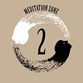 Meditation Zone 2 by Various Artists