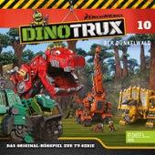 Folge 10: Der Dunkelwald (Das Original-Hörspiel zur TV-Serie) von Dinotrux