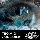 Tro mig / Oceaner by Miklo