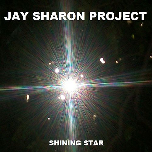 Shining Star by Jay Sharon Project