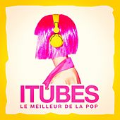 ITubes (Le meilleur de la pop) by Various Artists