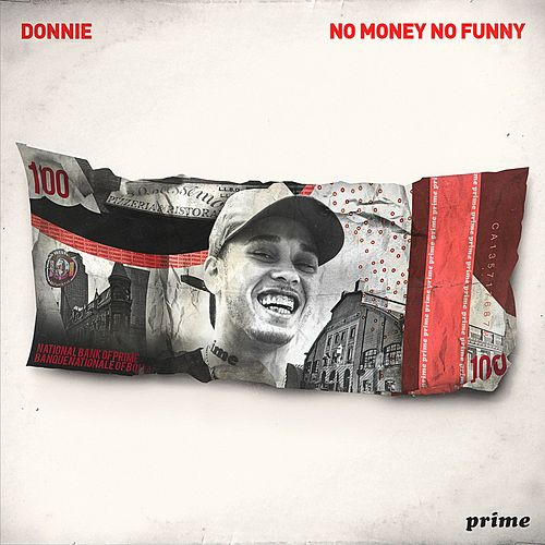 No Money No Funny by Donnie