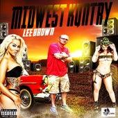 Midwest Kuntry by Lee Brown