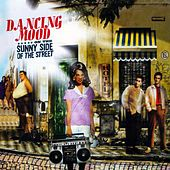 On the Sunny Side of the Street by Dancing Mood