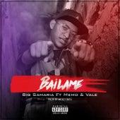 Bailame by Big Samaria