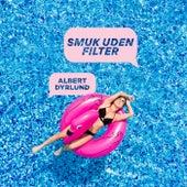 Smuk Uden Filter by Albert Dyrlund