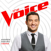 Vienna (The Voice Performance) by Andrew DeMuro