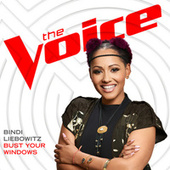 Bust Your Windows (The Voice Performance) by Bindi Liebowitz