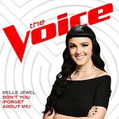 Don't You (Forget About Me) (The Voice Performance) by Belle Jewel