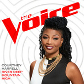 River Deep Mountain High (The Voice Performance) by Courtney Harrell