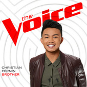 Brother (The Voice Performance) by Christian Fermin