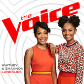 Landslide (The Voice Performance) by Whitney and Shannon