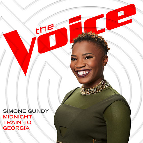 Midnight Train To Georgia (The Voice Performance) by Simone Gundy