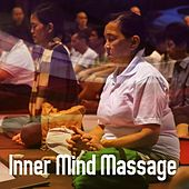 Inner Mind Massage by Massage Therapy Music