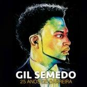 25 Anos De Carreira by Gil Semedo