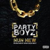 Nun New by The Party Boyz