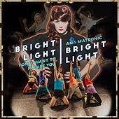I Only Want to Please You EP by Bright Light Bright Light