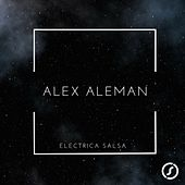 Electrica Salsa by Alex aleman