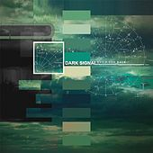 Build You Back by Dark Signal