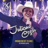 Sonhando Com Você (The Dance) by Juliano Cezar