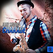 Jazz Music Charade by Various Artists