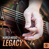 World Music Legacy by Various Artists