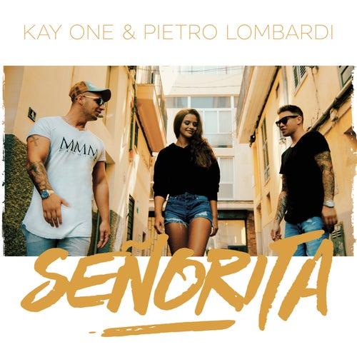 Senorita (feat. Pietro Lombardi) by Kay One