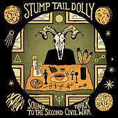 Sound Track to the Second Civil War by Stump Tail Dolly