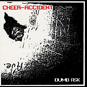 Play & Download Dumb Ask by Cheer-Accident | Napster