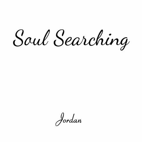 Soul Searching by Jordan
