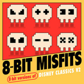 8-Bit Versions of Disney Classics V2 by 8-Bit Misfits