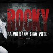 Pa vin banm chay pote de Rocky