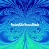 Resting With Binaural Beats by Binaural Beats Brain Waves Isochronic Tones Brain Wave Entrainment