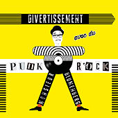 Divertissement avec du Punk Rock by Monsieur Blumenberg